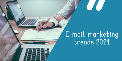 E-mail marketing trends